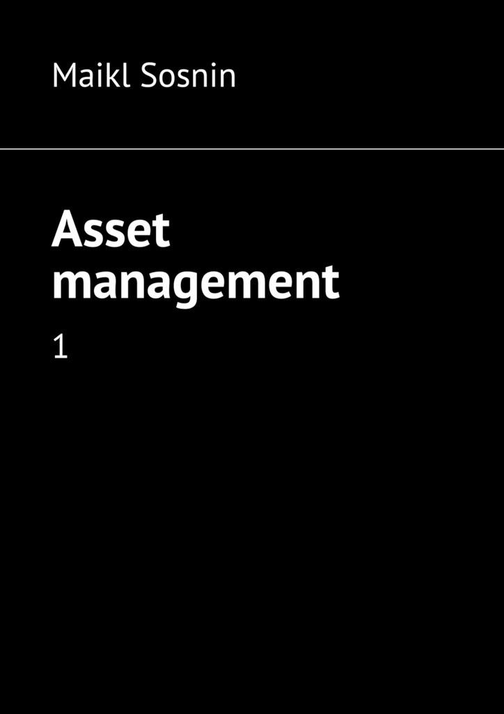 Asset management. 1