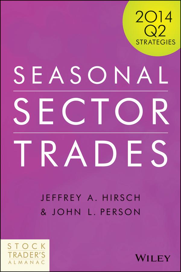 Seasonal Sector Trades. 2014 Q2 Strategies