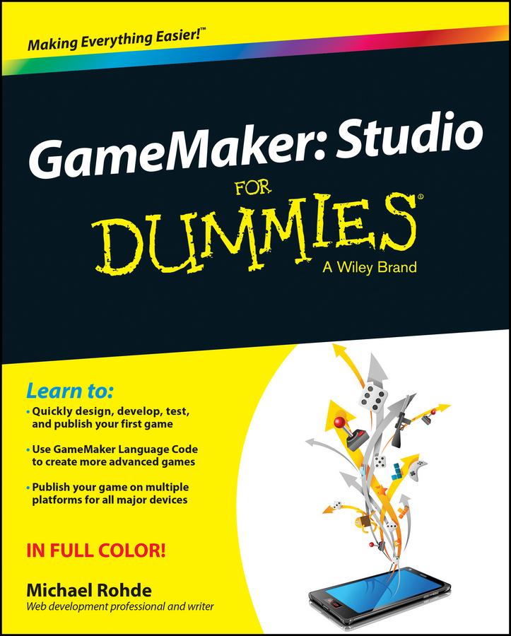 GameMaker. Studio For Dummies