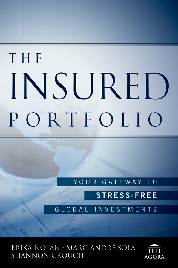 The Insured Portfolio. Your Gateway to Stress-Free Global Investments