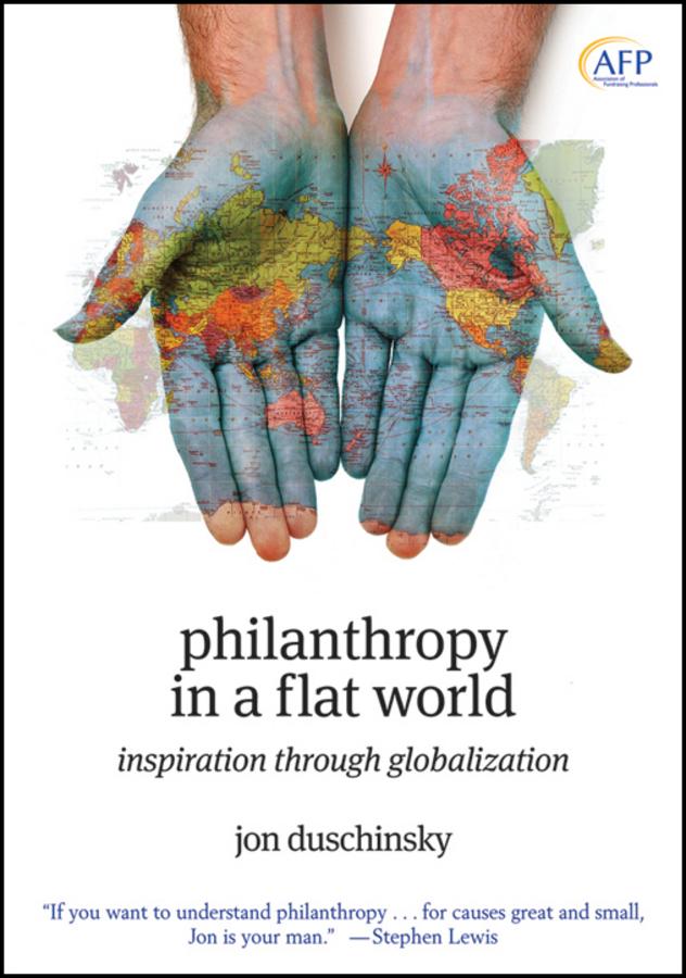 Philanthropy in a Flat World. Inspiration Through Globalization