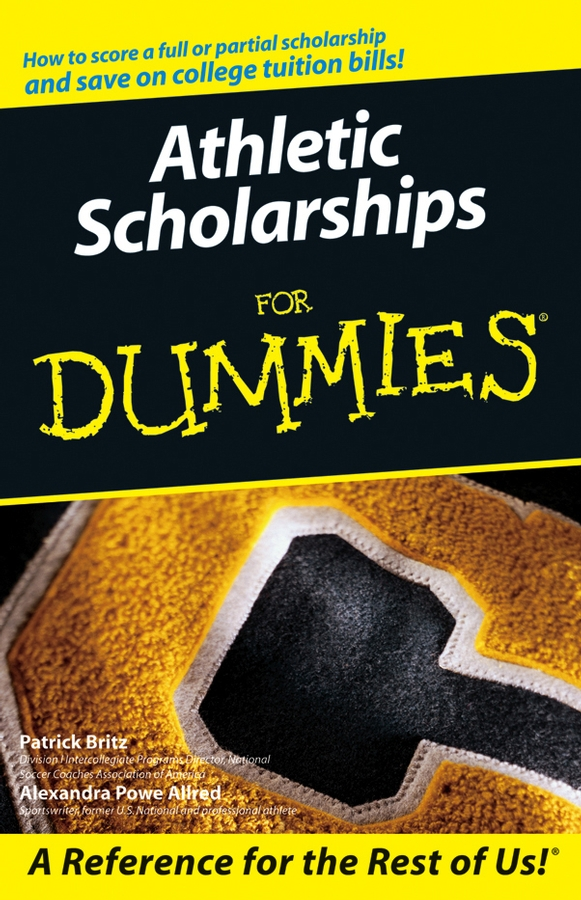 Athletic Scholarships For Dummies