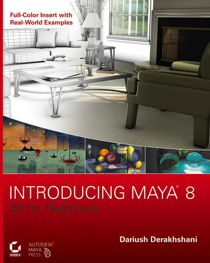 Introducing Maya 8. 3D for Beginners