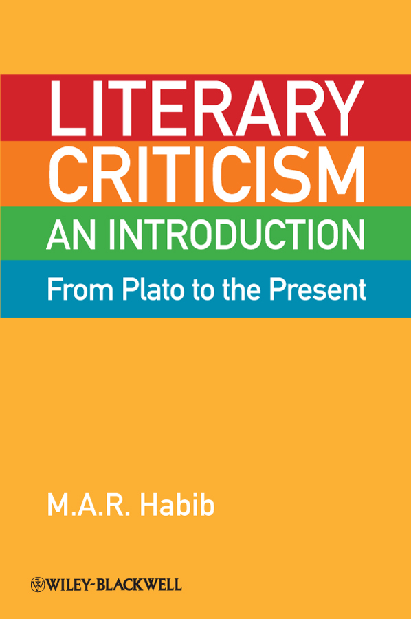 Literary Criticism from Plato to the Present. An Introduction