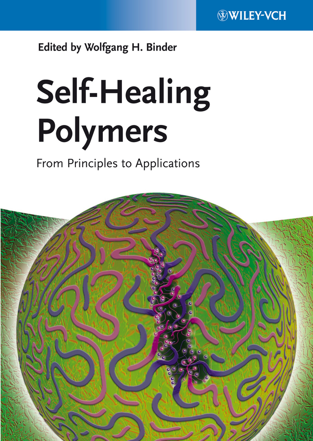 Self-Healing Polymers. From Principles to Applications