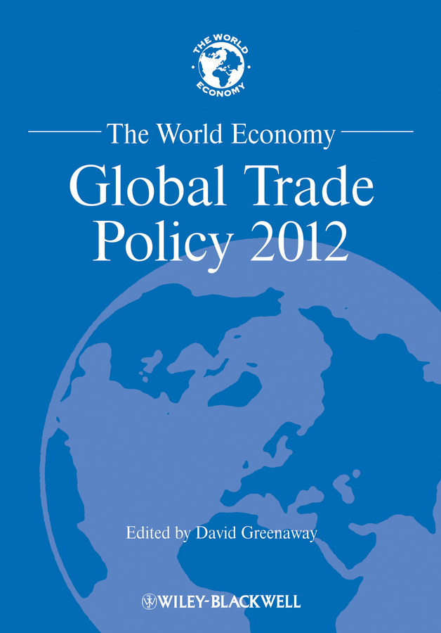 The World Economy. Global Trade Policy 2012