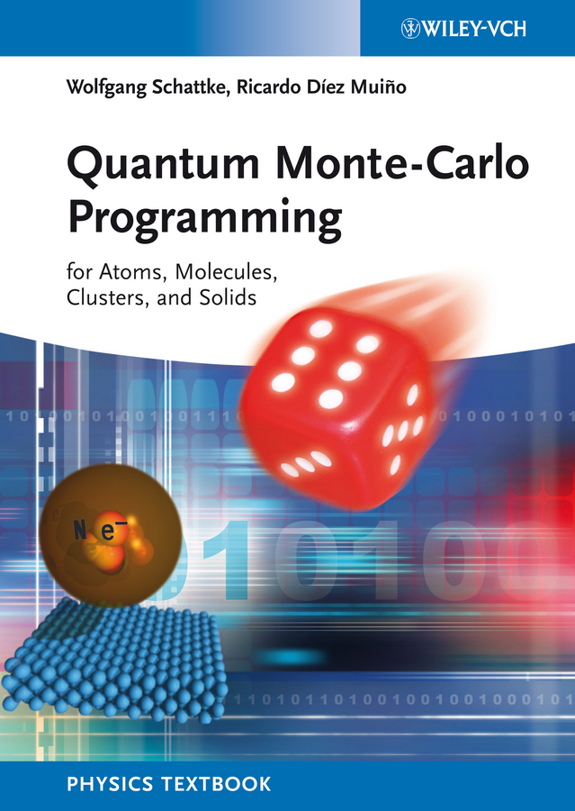 Quantum Monte-Carlo Programming. For Atoms, Molecules, Clusters, and Solids