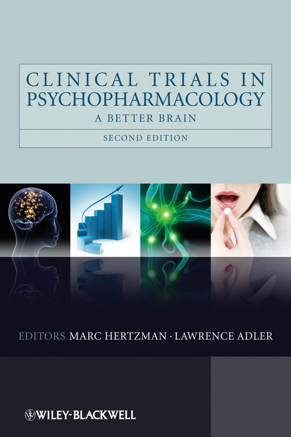 Clinical Trials in Psychopharmacology. A Better Brain