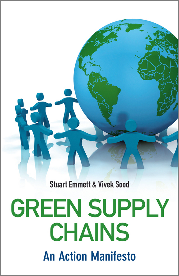 Green Supply Chains. An Action Manifesto