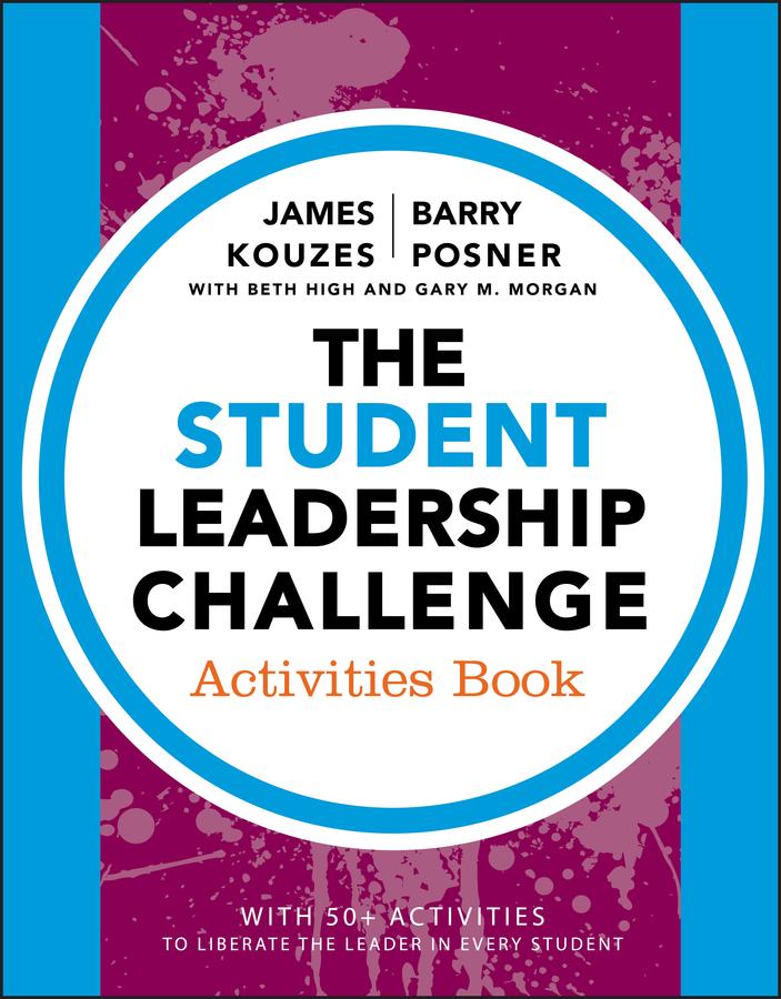 The Student Leadership Challenge. Activities Book