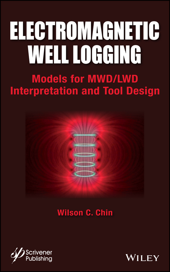 Electromagnetic Well Logging. Models for MWD / LWD Interpretation and Tool Design