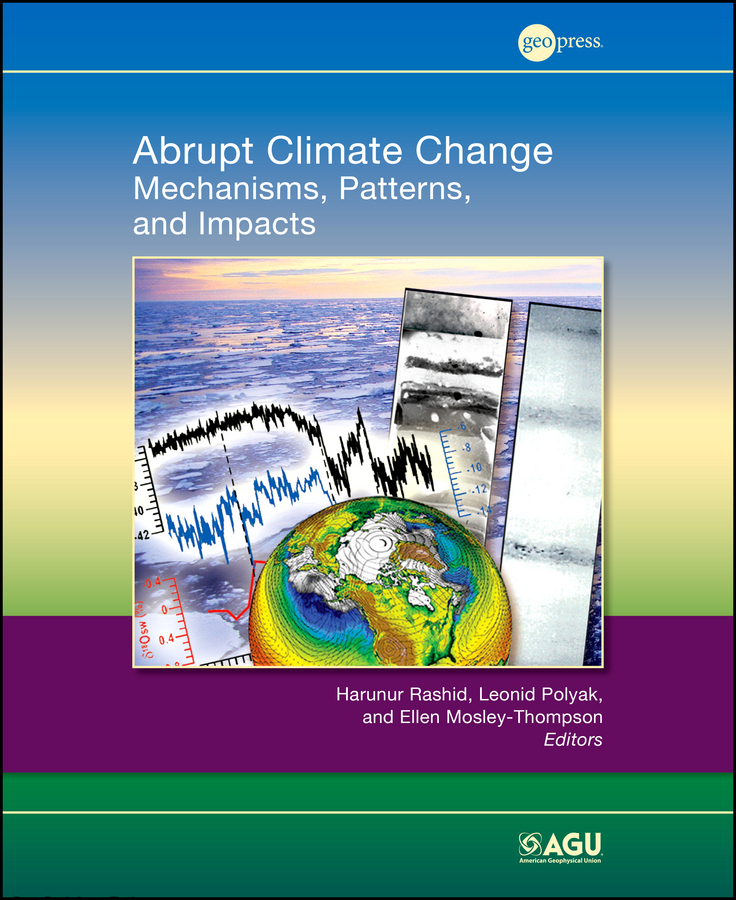 Abrupt Climate Change. Mechanisms, Patterns, and Impacts
