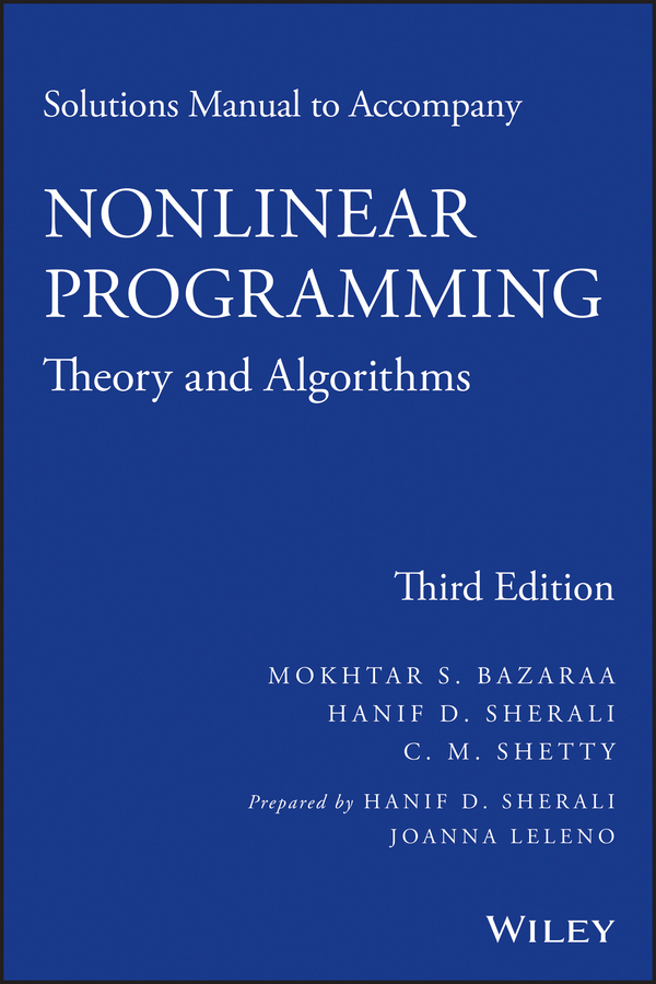 Solutions Manual to accompany Nonlinear Programming. Theory and Algorithms