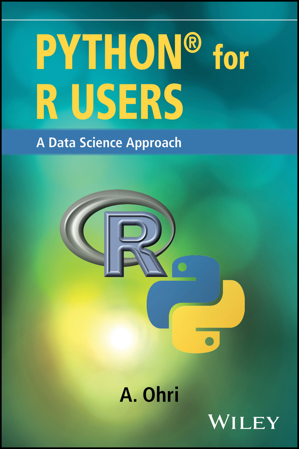 Python for R Users. A Data Science Approach