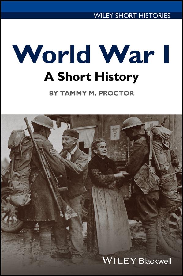 World War I. A Short History