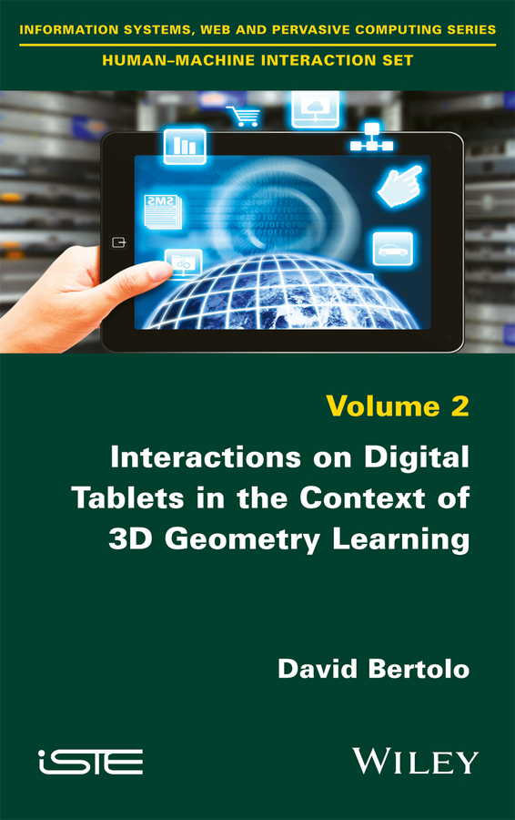 Interactions on Digital Tablets in the Context of 3D Geometry Learning. Contributions and Assessments
