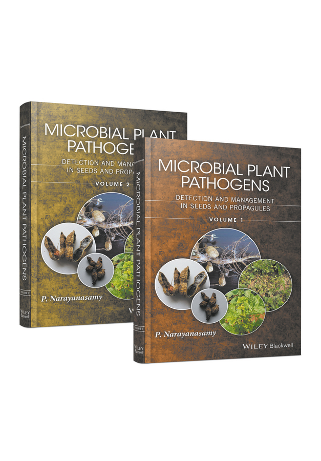 Microbial Plant Pathogens. Detection and Management in Seeds and Propagules
