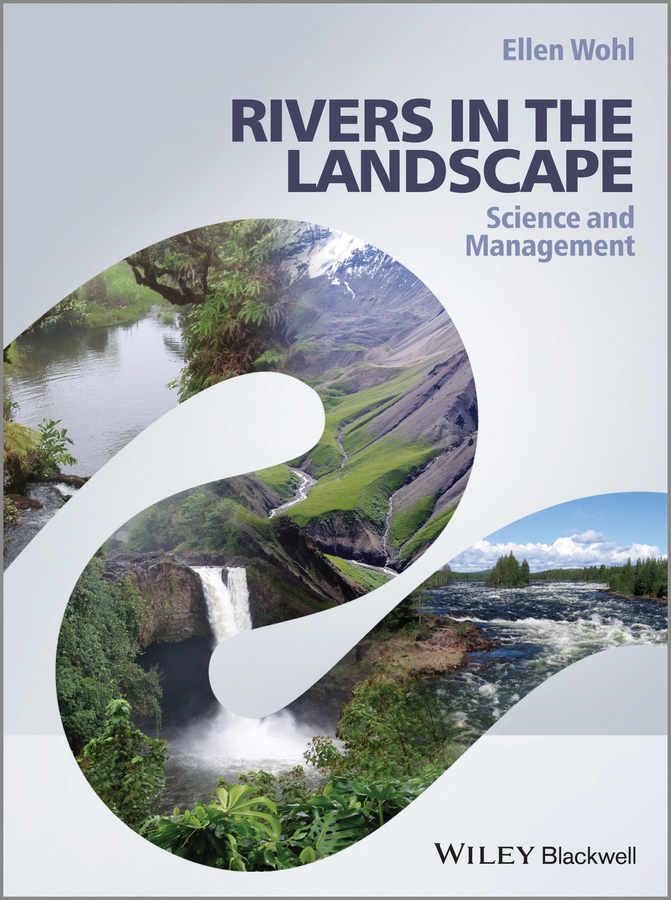 Rivers in the Landscape. Science and Management