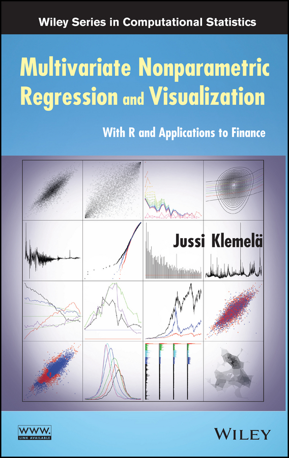 Multivariate Nonparametric Regression and Visualization. With R and Applications to Finance