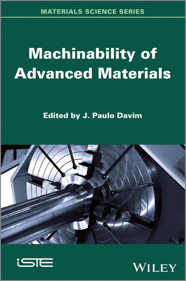 Machinability of Advanced Materials