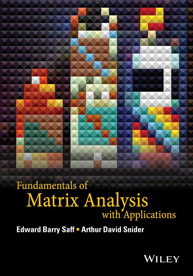 Fundamentals of Matrix Analysis with Applications
