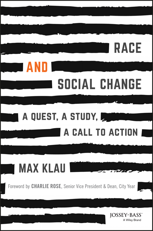 Race and Social Change. A Quest, A Study, A Call to Action