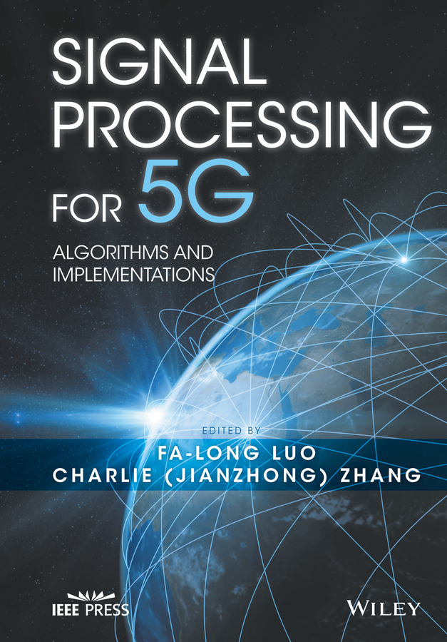 Signal Processing for 5G. Algorithms and Implementations