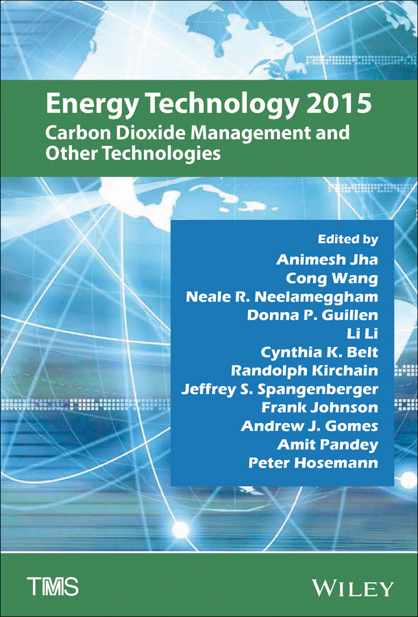 Energy Technology 2015. Carbon Dioxide Management and Other Technologies
