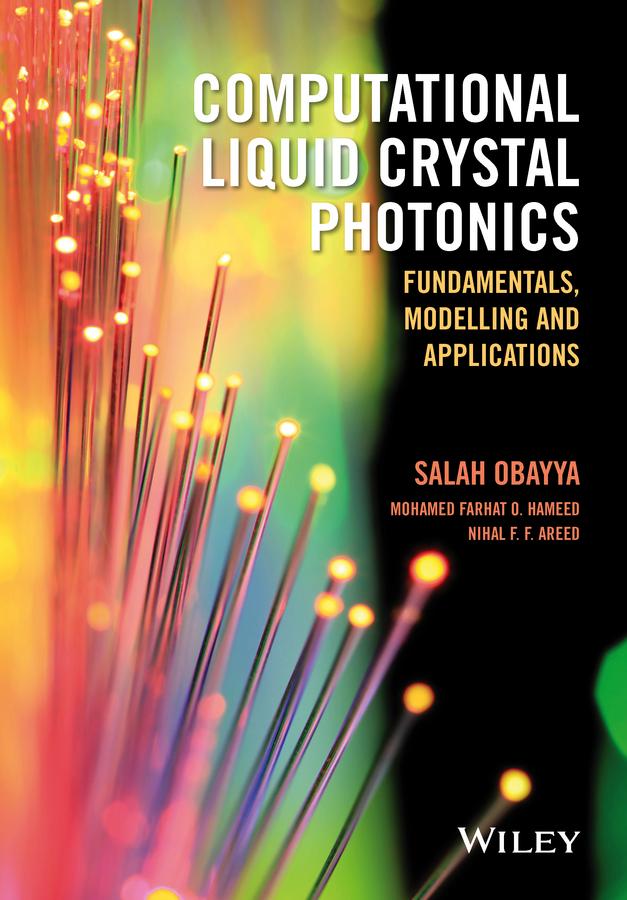 Computational Liquid Crystal Photonics. Fundamentals, Modelling and Applications