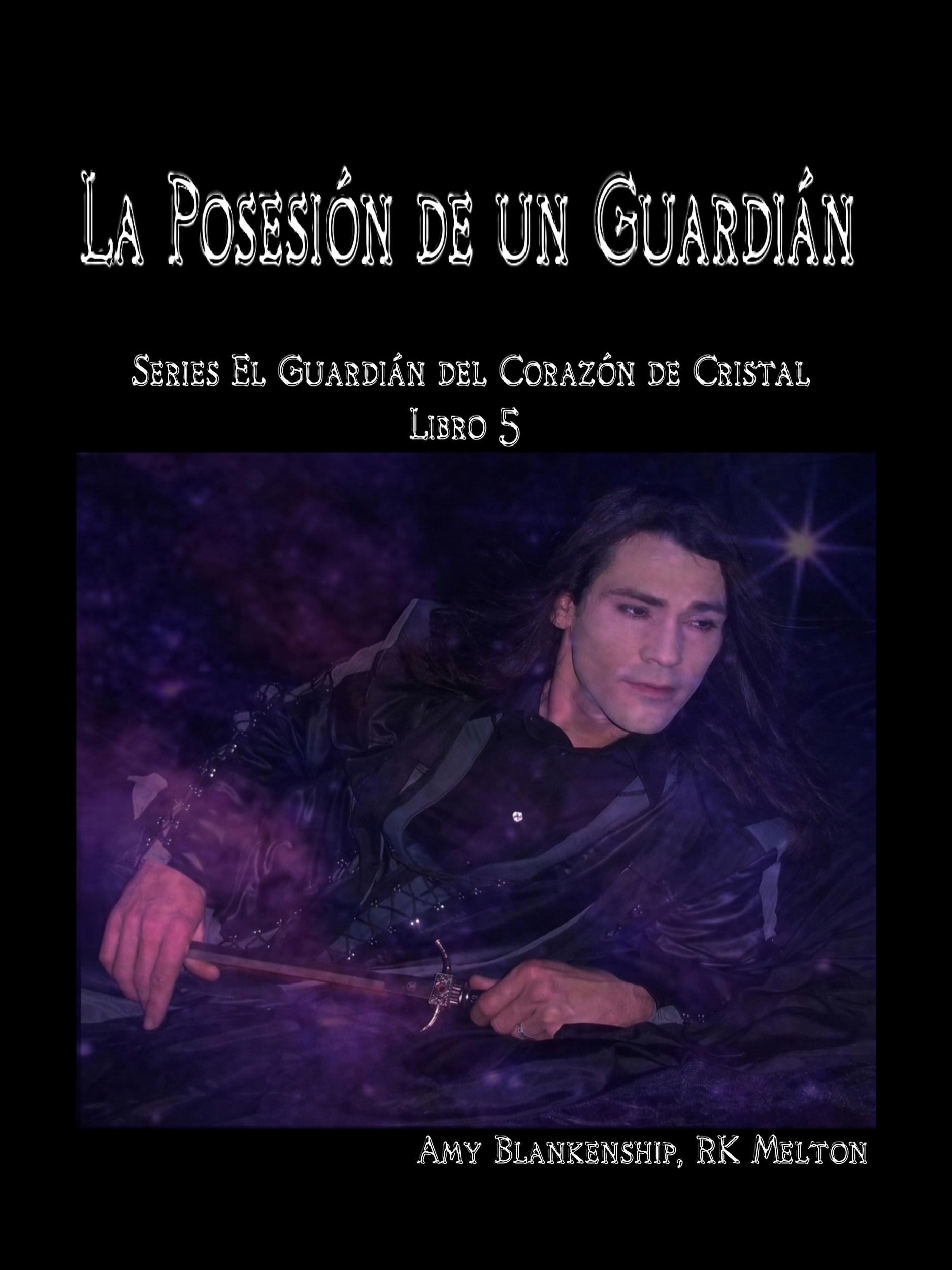 La Posesión De Un Guardián