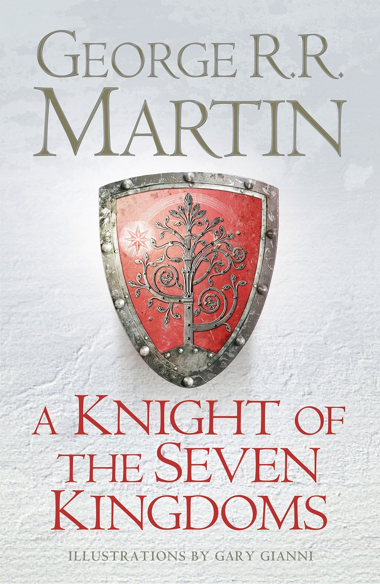 A Knight of the Seven Kingdoms – Джордж Мартин