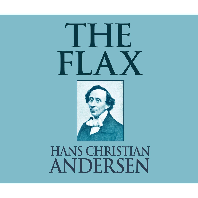 The Flax (Unabridged)
