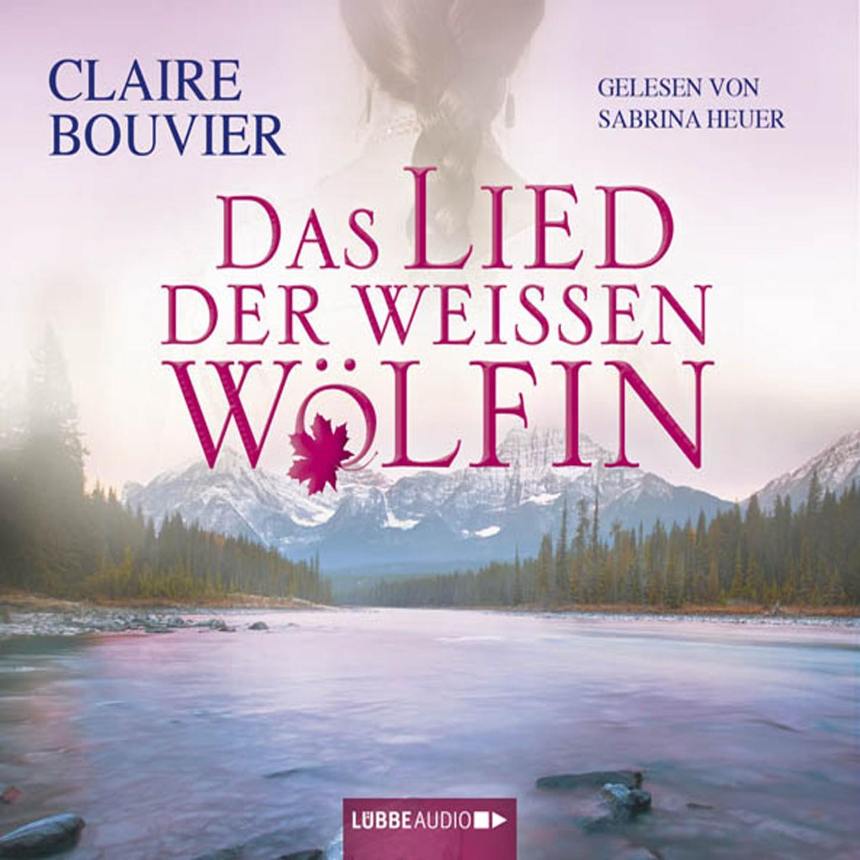Das Lied der weissen Wölfin