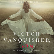 Victor, Vanquished, Son