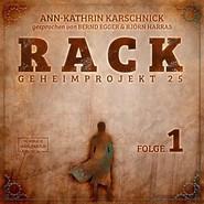 Rack - Geheimprojekt 25, Folge 1 (ungekürzt)