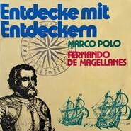 Entdecke mit Entdeckern, Fernando de Magellanes \/ Marco Polo