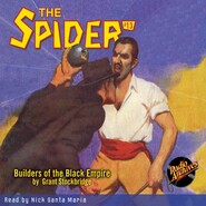 Builders of the Black Empire - The Spider 13 (Unabridged)