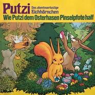 Putzi - Das abenteuerlustige Eichhörnchen, Folge 4: Wie Putzi dem Osterhasen Pinselpfote half