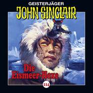 John Sinclair, Folge 114: Die Eismeer-Hexe. Teil 2 von 4