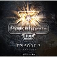 Apocalypsis, Staffel 3, Folge 7