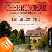 Cherringham - Landluft kann tödlich sein, Folge 15: Ein fataler Fall
