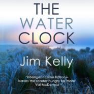 The Water Clock - Dryden Mysteries, Book 1 (Unabridged)