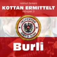 Kottan ermittelt, Folge 2: Burli