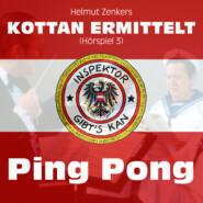 Kottan ermittelt, Folge 3: Ping Pong