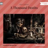 A Thousand Deaths (Unabridged)