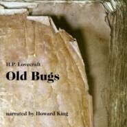 Old Bugs (Unabridged)