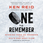 One to Remember - Stories from 39 Members of the NHL's One Goal Club (Unabridged)