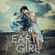 Earth Girl - Earth Girl, Book 1 (Unabridged)