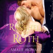 The Rakehell of Roth (Unabridged)