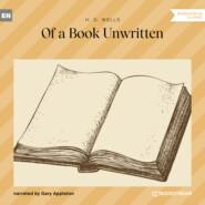 Of a Book Unwritten (Unabridged)
